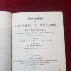 Libros antiguos: LIBRO NOCIONES DE SISTEMAS Y MÉTODOS DE ENSEÑANZA AÑO 1863 BARCELONA ODÓN FONOLL LIBRO DE ESCUELA. Lote 147991900
