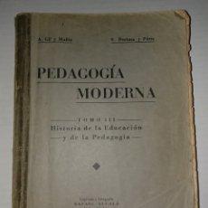 Libros antiguos: PEDAGOGIA MODERNA. TOMO III. Lote 150845989