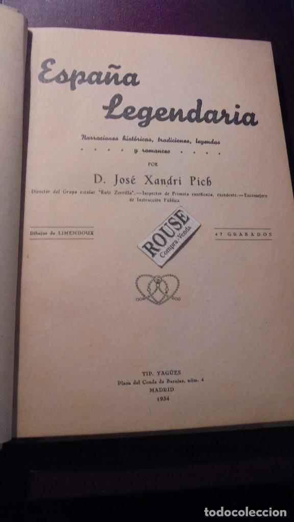 Libros antiguos: ESPAÑA LEGENDARIA - JOSE XANDRI PICH . YAGUES EDT. MADRID 1934 EJP. Nº 08047 -DIBUJOS DE LIMENDOUX - Foto 3 - 155914854