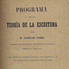Libros antiguos: PROGRAMA DE LA TEORÍA DE LA ESCRITURA - CARLOS PONZ. Lote 158389246