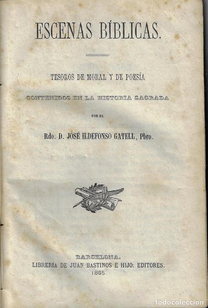 ESCENAS BÍBLICAS, TESOROS DE MORAL Y POESÍA , LOS 2 TOMOS EN UN VOLUMEN-- JOSÉ ILDEFONSO GATELL (Libros Antiguos, Raros y Curiosos - Ciencias, Manuales y Oficios - Pedagogía)