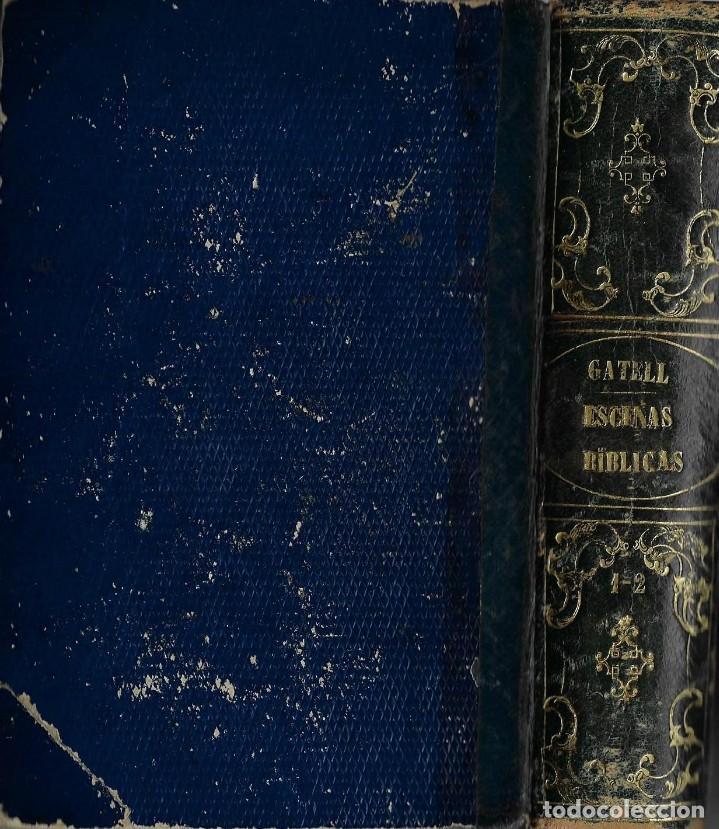 Libros antiguos: ESCENAS BÍBLICAS, TESOROS DE MORAL Y POESÍA , los 2 tomos en un volumen-- JOSÉ ILDEFONSO GATELL - Foto 2 - 158391442