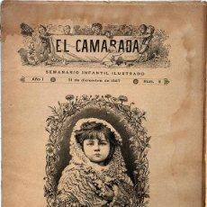 Libros antiguos: PAPEL ANTIGUO. SEMANARIO INFANTIL ILUSTRADO. EL CAMARADA. 1887. Lote 160177542