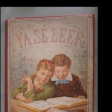 Libri antichi: YA SÉ LEER. LECTURAS Y ESCENAS INFANTILES POR UN PAPÁ. Lote 160700230