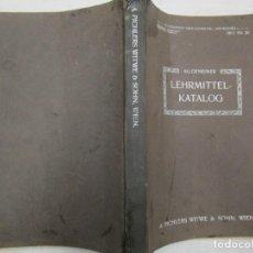 Libros antiguos: GRAN CATALOGO AUSTRIA VIENA 1911 - MATERIAL PEDAGOGICO, ENSEÑANZA Y ESCOLAR + INFO. Lote 165506630