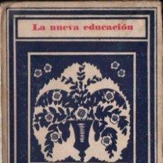 Libros antiguos: LUIS SANTULLANO : AUTONOMÍA Y LIBERTAD EN LA EDUCACIÓN (1928). Lote 165533098
