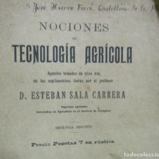 Libros antiguos: ESTEBAN SALA CARRERA NOCIONES DE TECNOLOGIA AGRICOLA LOPEZ ROBERT IMPR. BARCELONA 2ª EDIC AÑO 1894. Lote 168302676