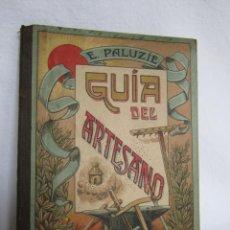 Libros antiguos: MANUSCRITOS-GUÍA DEL ARTESANO - AÑO 1925. Lote 168390812
