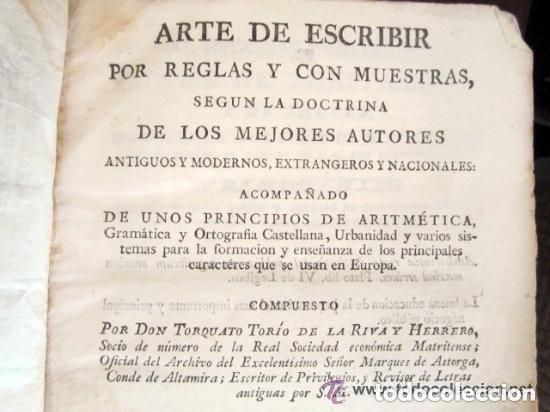 Libros antiguos: 1798. PRIMERA EDICIÓN! EL ARTE DE ESCRIBIR. T. TORÍO DE LA RIVA Y HERRERO. ENCUADERNACIÓN PIEL - Foto 17 - 168556480
