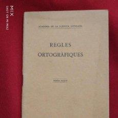 Libros antiguos: REGLAS ORTOGRÀFIQUES 1917 (CATALÁN). Lote 168669740