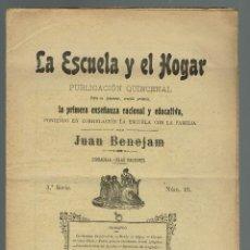 Libros antiguos: 42 FASCÍCULOS DE -LA ESCUELA Y EL HOGAR-, DE JUAN BENEJAM. AÑOS 1909-1911. (MENORCA.2.4). Lote 168726548
