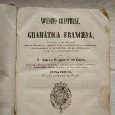 Libros antiguos: NOVÍSIMO CHANTREAU O GRAMÁTICA FRANCESA. AÑO 1852. Lote 168843980