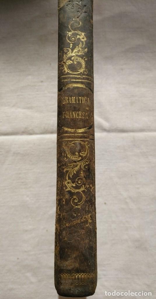 Libros antiguos: NOVÍSIMO CHANTREAU o GRAMÁTICA FRANCESA. Año 1852 - Foto 5 - 168843980