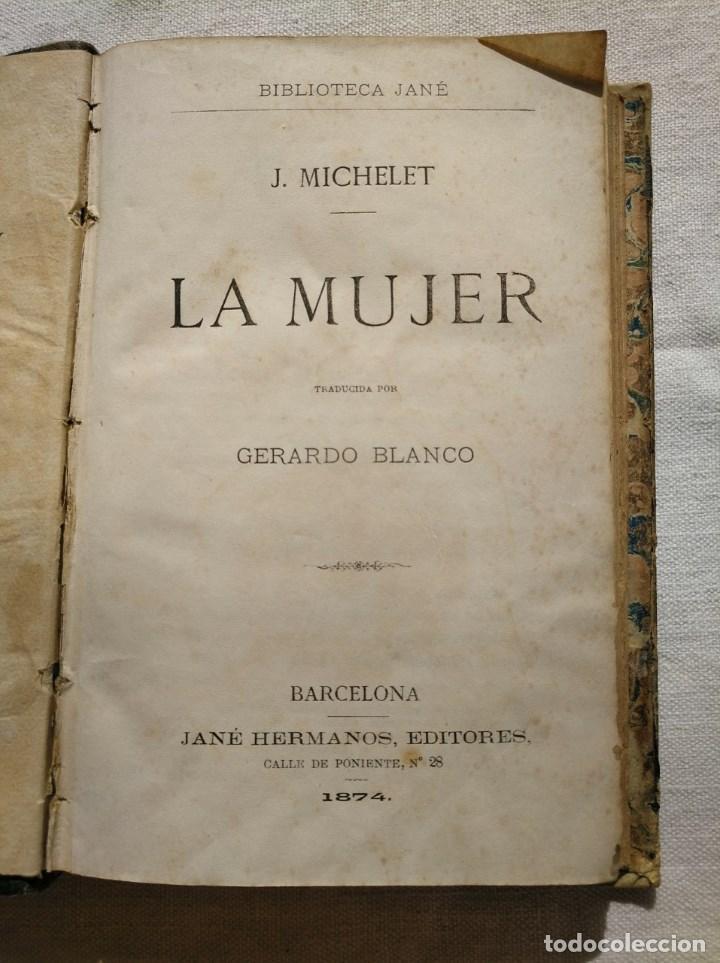 LA MUJER. INTERESANTE LIBRO DEL AÑO 1874. (Libros Antiguos, Raros y Curiosos - Ciencias, Manuales y Oficios - Pedagogía)