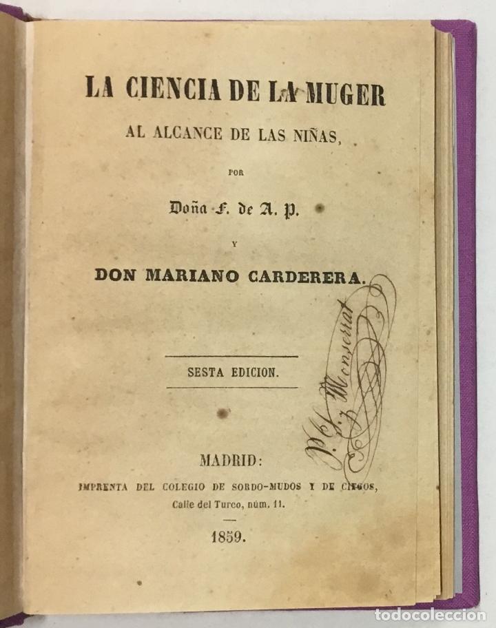 LA CIENCIA DE LA MUGER AL ALCANCE DE LAS NIÑAS. - CARDERERA, MARIANO. (Libros Antiguos, Raros y Curiosos - Ciencias, Manuales y Oficios - Pedagogía)