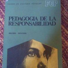 Livres anciens: PEDAGOGÍA DE LA RESPONSABILIDAD. Lote 171524617