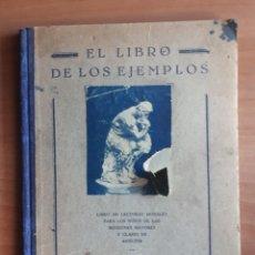 Libros antiguos: EL LIBRO DE LOS EJEMPLOS. JUAN CAPÓ VALLS DE PADRINAS. 1930. Lote 172569972