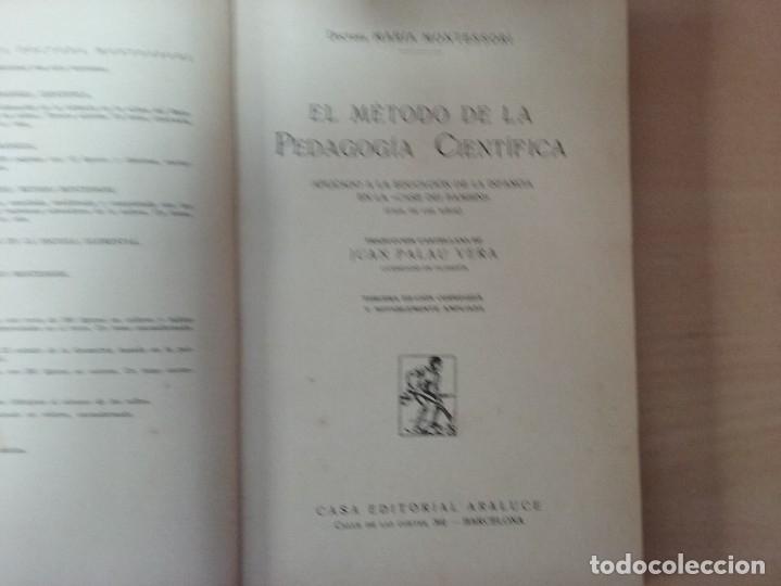 Libros antiguos: EL MÉTODO DE LA PEDAGOGÍA CIENTÍFICA (1937) - DOCTORA MARI MONTESSORIO - Foto 3 - 174025595