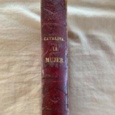 Libros antiguos: LA MUJER. Lote 175742532