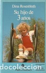 SU HIJO DE 3 Y 4 AÑOS (Libros Antiguos, Raros y Curiosos - Ciencias, Manuales y Oficios - Pedagogía)