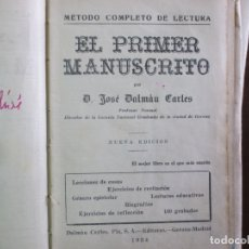 Libros antiguos: EL PRIMER MANUSCRITO. LIBRO ESCOLAR. 1934. AMV.. Lote 178611858