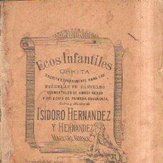 Libri antichi: ECOS INFANTILES, OBRITA. HERNANDEZ Y HERNANDEZ, ISIDORO. A-ESC-1694. Lote 179225756