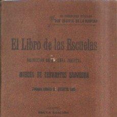 Libri antichi: EL LIBRO DE LAS ESCUELAS: EL INGENIOSO HIDALGO DON QUIJOTE DE LA MANCHA. A-ESC-1708. Lote 180021147