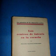 Libros antiguos: LOS CENTROS DE INTERÉS EN LA ESCUELA, CLOTILDE GUILLÉN REZZANO, ED. REVISTA DE PEDAGOGÍA, 1933. Lote 180876935