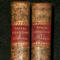 Libros antiguos: MANUAL INSTRUCTIVO Y LITERARIO, Ó COLECCIÓN DE CONOCIMIENTOS ELEMENTALES PARA LOS JÓVENES.. Lote 181519463