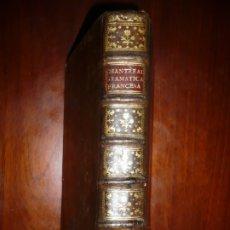 Libros antiguos: ARTE DE HABLAR BIEN FRANCES +SUPLEMENTO PEDRO NICOLAS CHANTREAU 1786 MADRID 2ª IMPRESION. Lote 182049190