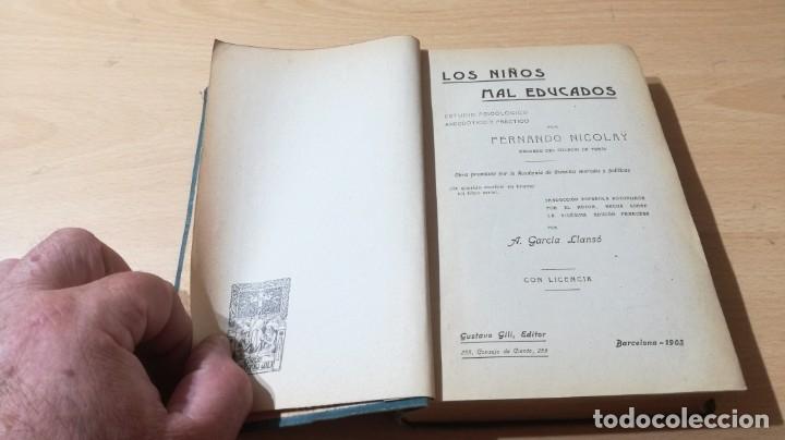 Libros antiguos: LOS NIÑOS MAL EDUCADOS - F NICOLAY - 1903 ESTUDIOS PSICOLOGICO ANECDOTICO Y PRACTICO/ TXT55A - Foto 5 - 182093791