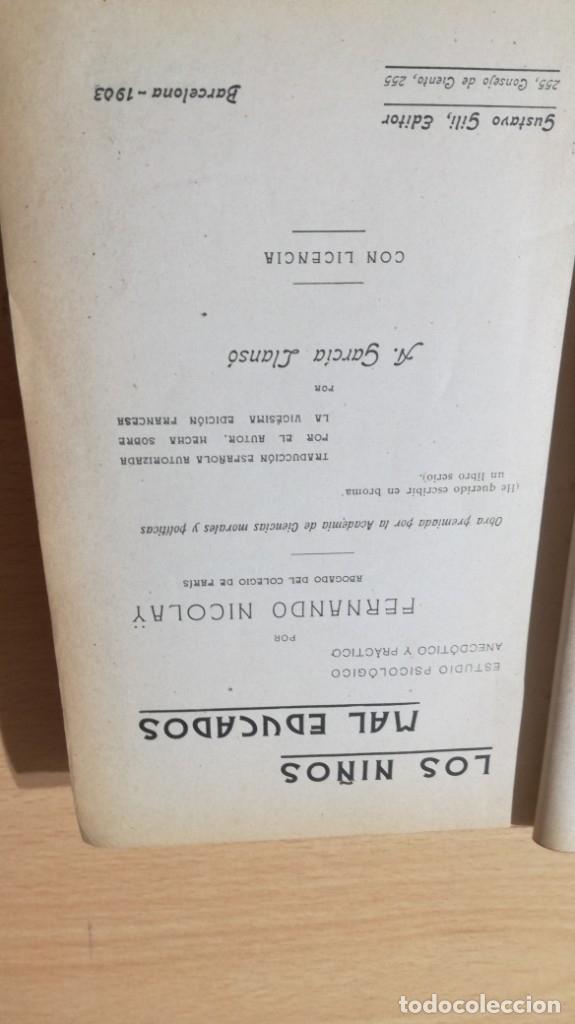 Libros antiguos: LOS NIÑOS MAL EDUCADOS - F NICOLAY - 1903 ESTUDIOS PSICOLOGICO ANECDOTICO Y PRACTICO/ TXT55A - Foto 6 - 182093791