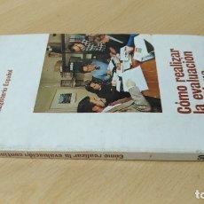 Libros antiguos: COMO REALIZAR LA EVALUACION CONTINUA - FOLLETOS EL MAGISTERIO ESPAÑOL/ TXT 60B. Lote 182094135