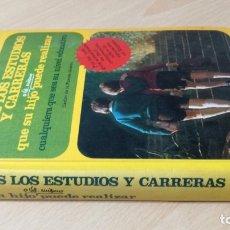 Libros antiguos: TODOS LOS ESTUDIOS Y CARRERAS - CARLOS DE LA FUENTE - PLANETA/ TXT61. Lote 182094405