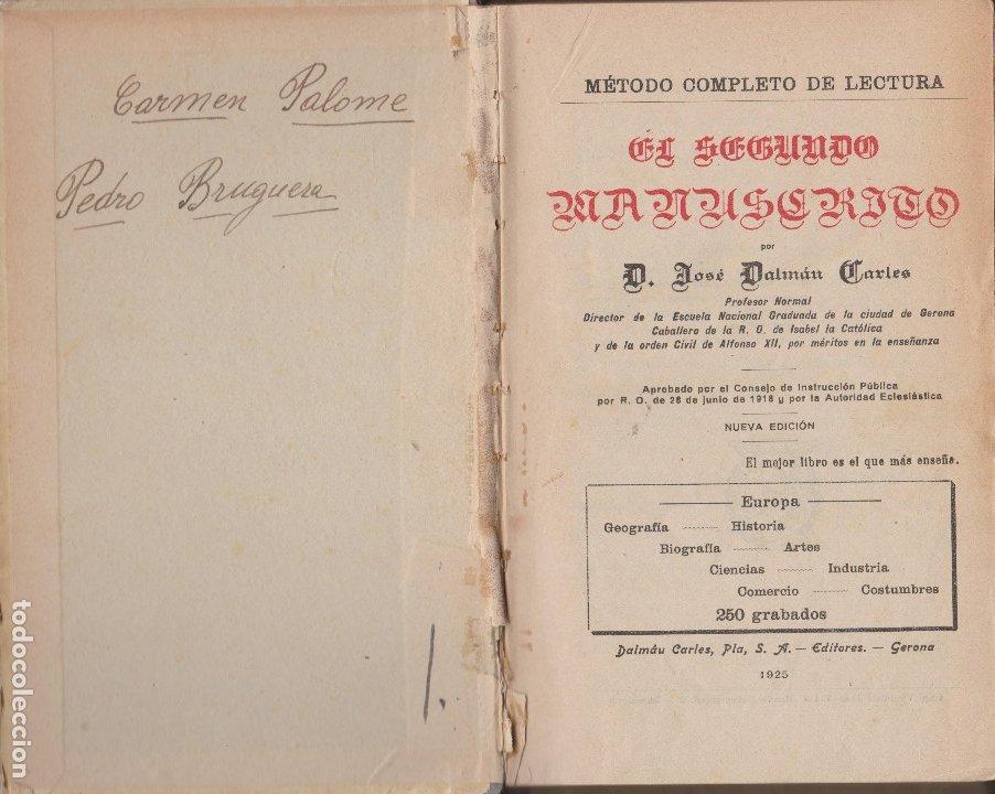 Libros antiguos: MÉTODO COMPLETO DE LECTURA.EL SEGUNDO MANUSCRITO.PLA DALMAU 1925 - Foto 2 - 182511486