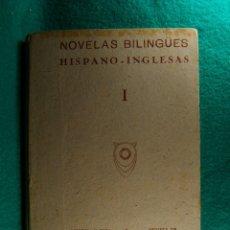 Libros antiguos: NOVELAS BILINGÜES-HISPANO-INGLESAS-10 NOVELAS FAMOSAS-TEXTO CASTELLANO E INGLES-MADRID-AÑOS 30 ?.. Lote 182663027