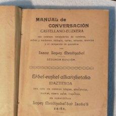 Libros antiguos: MANUAL DE CONVERSACIÓN CASTELLANO EUSQUERA. 1918. MÉTODO DE VASCO. VER FOTOS. Lote 184242516