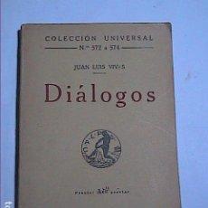 Libros antiguos: DIÁLOGOS. JUAN LUIS VIVES. 1922. EDITORIAL CALPE.MADRID.. Lote 184278671