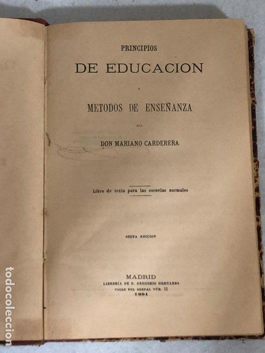 PRINCIPIOS DE LA EDUCACIÓN Y MÉTODOS DE ENSEÑANZA (1881) (Libros Antiguos, Raros y Curiosos - Ciencias, Manuales y Oficios - Pedagogía)