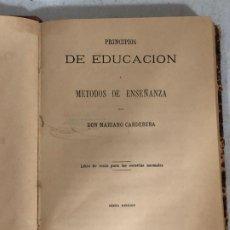 Libros antiguos: PRINCIPIOS DE LA EDUCACIÓN Y MÉTODOS DE ENSEÑANZA (1881). Lote 187110342