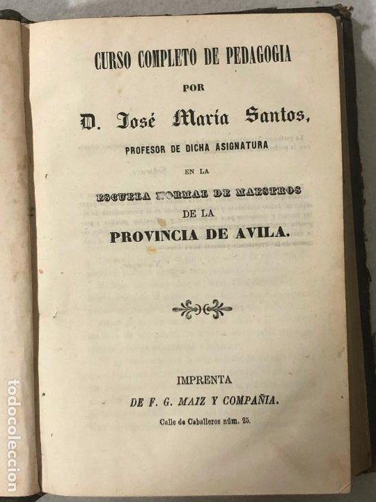 CURSO COMPLETO DE PEDAGOGÍA, ÁVILA (Libros Antiguos, Raros y Curiosos - Ciencias, Manuales y Oficios - Pedagogía)