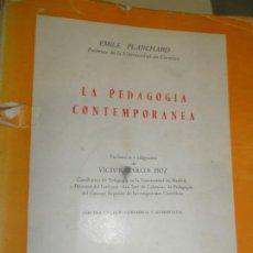Libros antiguos: LA PEDAGOGÍA CONTEMPORÁNEA - EMILE PLANCHARD. Lote 191480617