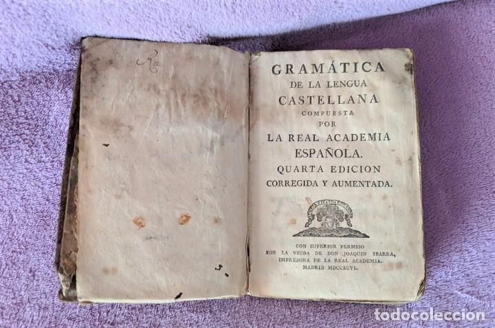 Libros antiguos: GRAMATICA DE LA LENGUA CASTELLANA, LA REAL ACADEMIA ESPAÑOLA 1796 - Foto 2 - 198620958
