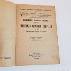 Libros antiguos: ORGANIZACIÓN Y PROGRAMAS GRADUADOS DE LA ESCUELA PRIMARIA COMPLETA EN LAS ESCUELAS Y COLEGIOS. Lote 199032785