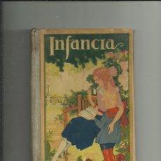 Libros antiguos: INFANCIA. DALMAU CARLES PLA S.A. EDITORES - GERONA - 1903 -. Lote 199227895