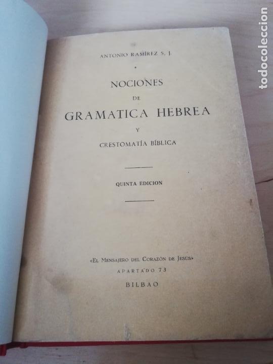 ANTONIO RAMIREZ. NOCIONES DE GRAMATICA HEBREA Y CRESTOMATÍA BIBLICA (Libros Antiguos, Raros y Curiosos - Ciencias, Manuales y Oficios - Pedagogía)