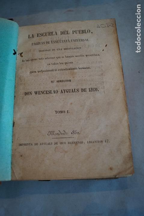 Libros antiguos: LA ESCUELA DEL PUEBLO. PÁGINAS DE ENSEÑANZA UNIVERSAL. WENCESLAO AYGUALS DE IZCO. 1852/53 - Foto 3 - 199809336