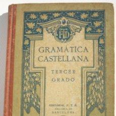 Libros antiguos: GRAMÁTICA CASTELLANA TERCER GRADO - FTD. Lote 200112653