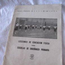 Libros antiguos: SECCION FEMENINA DE F.E.T. Y DE LAS J.O.N.S. LECCIONES DE EDUCACION FISICA. MADRID, 1955. Lote 201220120