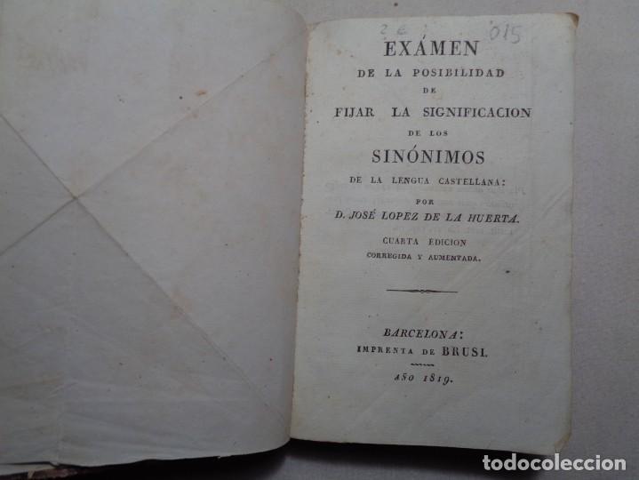 EXAMEN DE LA POSIBILIDAD DE FIJAR LA SIGNIFICACION DE LOS SINONIMOS DE LA LENGUA CASTELLANA 1819.R15 (Libros Antiguos, Raros y Curiosos - Ciencias, Manuales y Oficios - Pedagogía)